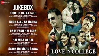 Love In College - Full Movie Audio Jukebox | Sapan Krishna & Priya Gupta