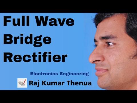 Full Wave Bridge Rectifier (Hindi / Urdu) | Electronics Engineering by Raj Kumar Thenua