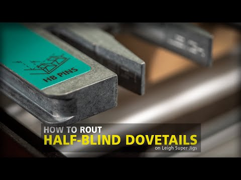 Leigh Super Jigs Half-blind Dovetails