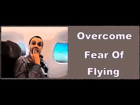 How To STOP Being Afraid Of Flying NOW - Subliminal Messages Recording