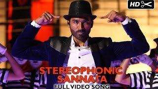 Stereophonic Sannata (Official Video Song)   SHAMITABH   Dhanush & Akshara Haasan
