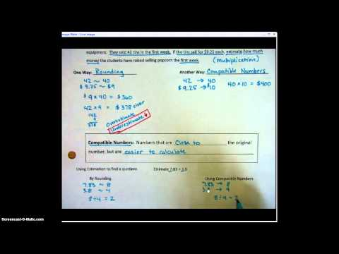 Video Notes 4.3 Estimating Products and Quotients