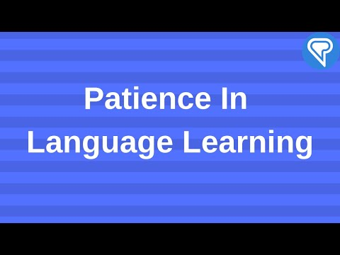 Patience In Language Learning