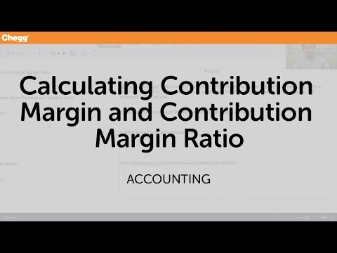 Calculating Contribution Margin and Contribution Margin Ratio | Accounting | Chegg Tutors