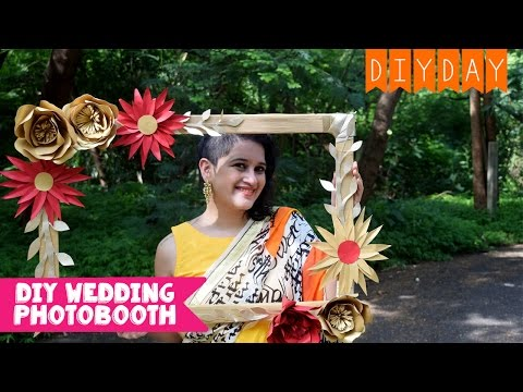 DIY Photo Booth Frame - Wedding, Sangeet, Mehendi | DIY DAY WEDDING