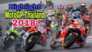 Highlight Moto Gp Thailand 2018