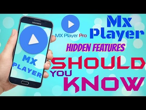 MX Player most Important Hidden Features , You Should know