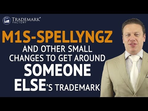 Misspellings and Other Changes to Get Around Someone Else's Trademark | Trademark Factory® FAQ