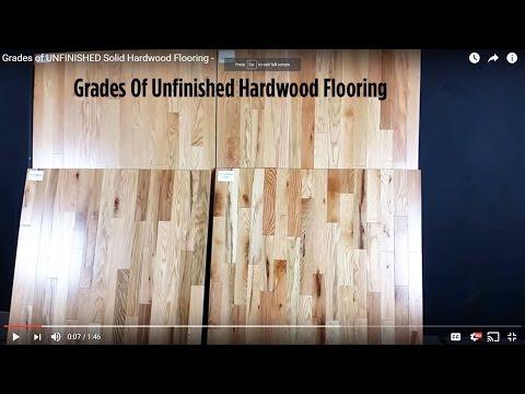 Grades of UNFINISHED Solid Hardwood Flooring -