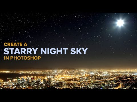 How to Add Stars in Photoshop | Starry Night Sky Effect