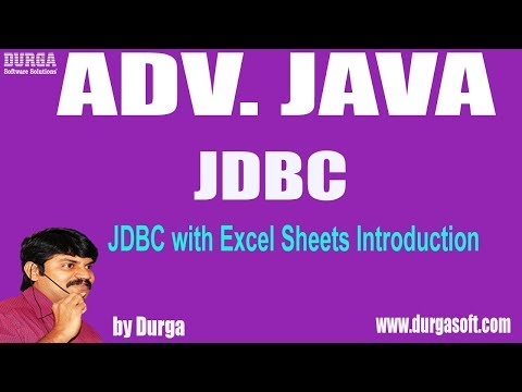 Adv Java | |JDBC Session - 148 || JDBC with Excel Sheets Introduction by Durga sir