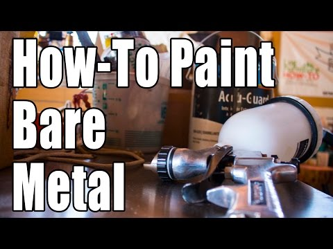 How-To Paint Bare Metal