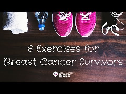 6 Exercises for Breast Cancer Survivors