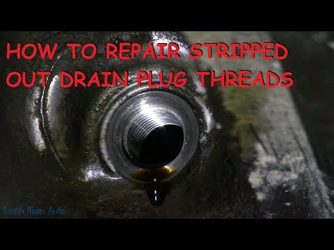 How To Repair Stripped Out Drain Plug Threads
