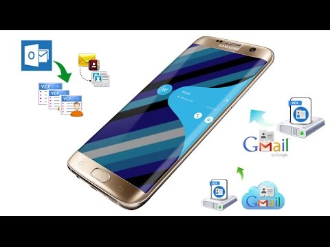 How to Transfer  VCF vCard Contacts to Samsung Galaxy S7 S7 Edge