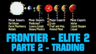 Frontier Elite 2 (1993) - Parte 2 - Trading