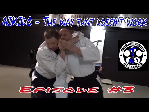 AIKIDO - The way that doesn't work! - Episode #3