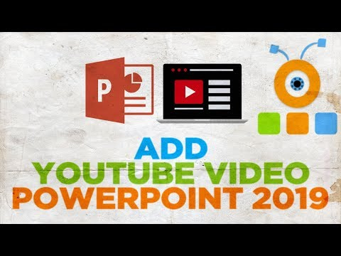 How to Add a Youtube Video to PowerPoint 2019