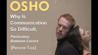 OSHO: Why is Communication so Difficult Particularly Between Lovers? ...