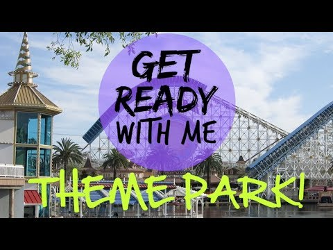 Get Ready With Me | Theme Park!