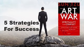 5 STRATEGIES FOR SUCCESS  - THE ART OF WAR |  Animated Book Review