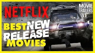 TOP 10 NETFLIX BEST NEW RELEASE MOVIES - What to watch on Netflix!