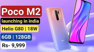 poco M2 - helio G80, quad camera, 18W charging and more launch and price