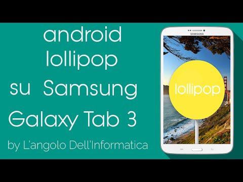 (SM-T311) Come aggiornare Samsung Galaxy Tab 3 ad Android Lollipop
