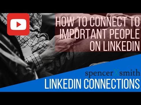 LinkedIn Connections - use this little-known hack to connect to important people (2018)