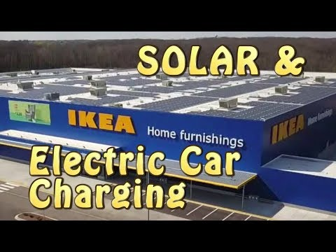 EV Charging and SOLAR at Ikea!
