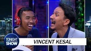 Vincent Dibuat Kesel