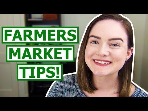 6 Farmers Market Shopping Tips!