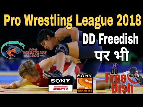Pro Wrestling League 2018 डीडी फ्री डिश पर देखो | DD Free dish Latest News