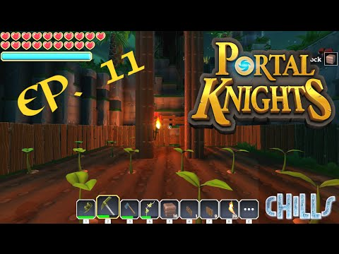 Portal Knights Ep. 11