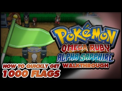 Pokémon Omega Ruby and Alpha Sapphire Walkthrough - Secret Bases: How to get 1000 flags fast!