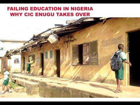 FAILING NIGERIA EDUCATION SYSTEM WHY CIC ENUGU TAKES OVER