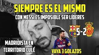 QUÉ TORTURA DE MESSI , SIN SER LÍDERES POR ÉL ! · FC BARCELONA 5-2 MALLORCA · VAYA BAÑO