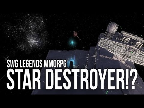 Star Wars Galaxies Legends - MMORPG - IS THAT A STAR DESTROYER!?