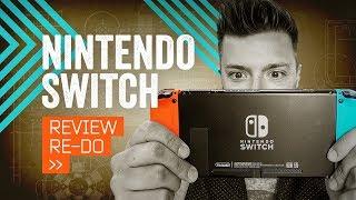 Nintendo Switch Review Re-Do [2018]