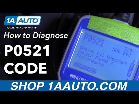 How to Diagnose P0521 Failed Sender Code