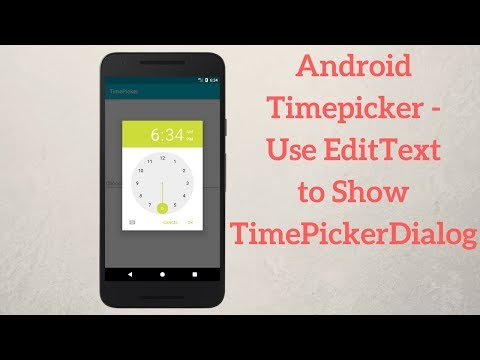 Android Timepicker - Use EditText to Show TimePickerDialog (Demo)
