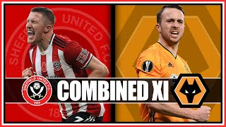 SHEFFIELD UNITED vs WOLVES - COMBINED XI