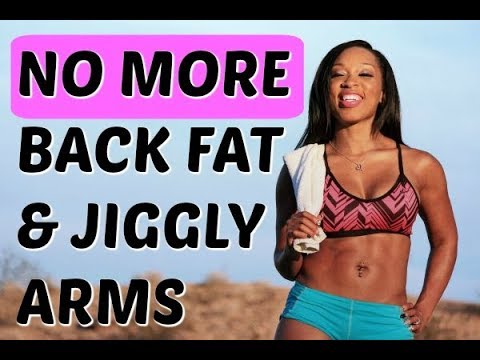 NO MORE BACK FAT and JIGGLY ARMS plus BONUS ABS -Keaira LaShae