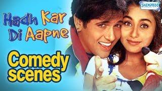 Hadh Kar Di Aapne All Comedy Scene - Govinda Comedy Scenes - Best Comedy Scnes