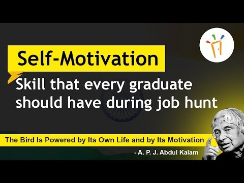 Self Motivation - Skill that Every Graduate should have during Job Hunt, Motivational Speech