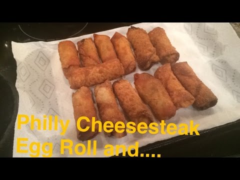 How to Make: Philly Cheesesteak, Shrimp, and Chicken Egg Rolls