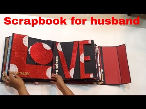 SCRAPBOOK DIY HANDMADE for my husband