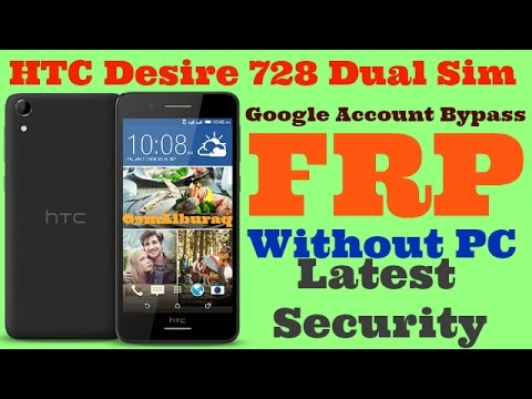 HTC Desire 728 FRP,Google Account Bypass,Latest Security,Hard Reset
