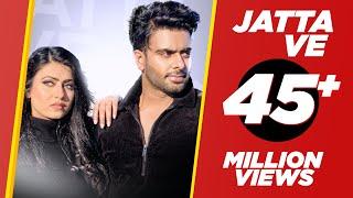 Jatta Ve (Official Video) Mankirt Aulakh | Kamal Khangura | Latest Punjabi Songs 2019