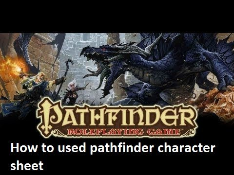 How to used pathfinder character sheet